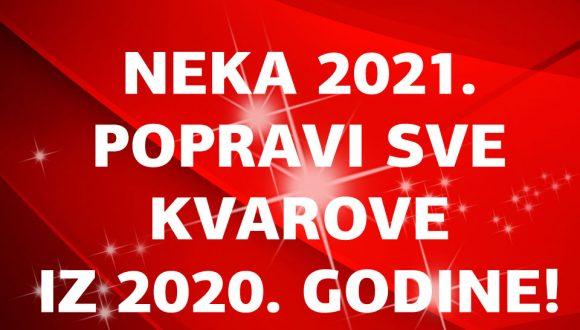 NEKA VRAG ODNESE 2020. BESTRAGA!